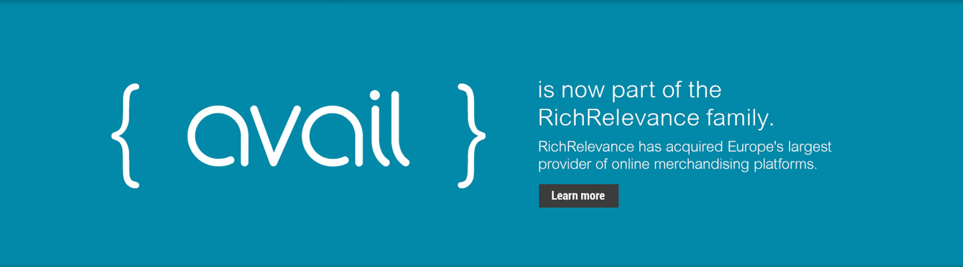 Avail is now part of the RichRelevance family.