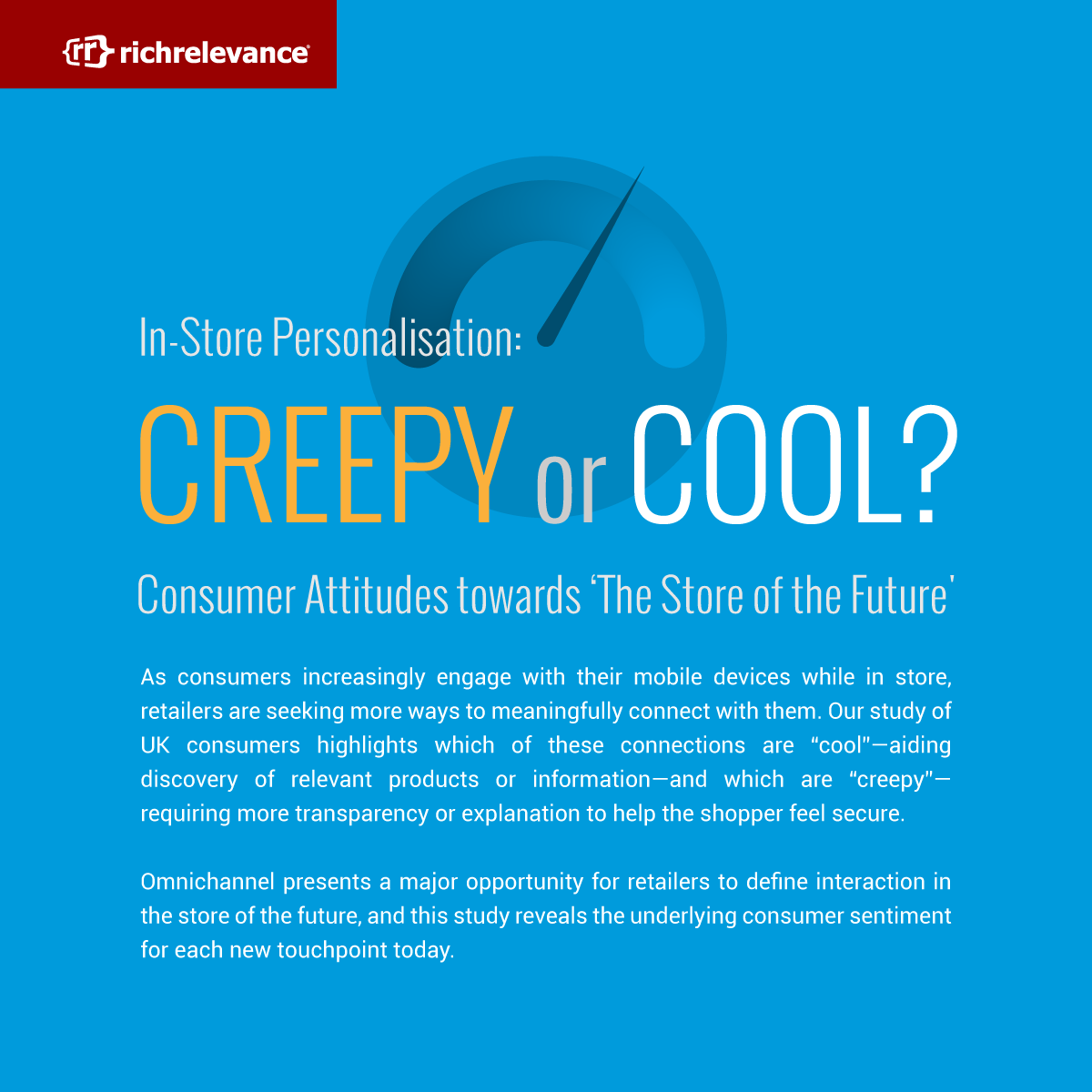 RichRelevance Infographic - Creepy or Cool? UK-01